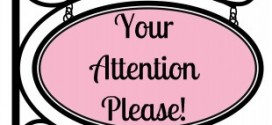 Your Attention Please!